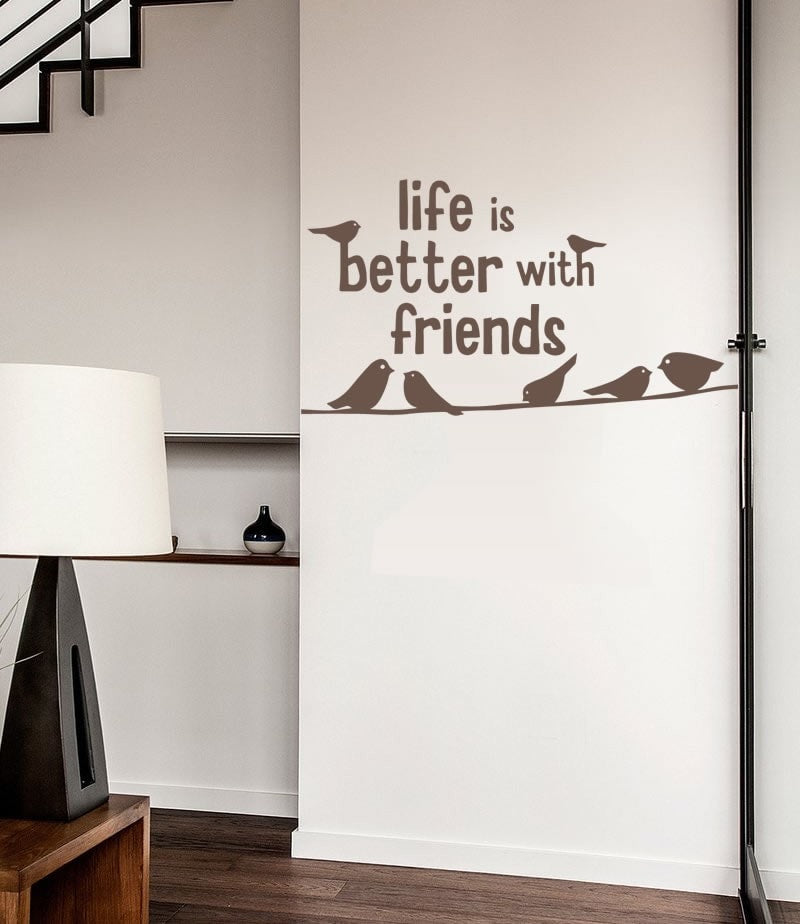 Life is Better With Friends Wall Sticker - Wall Chick