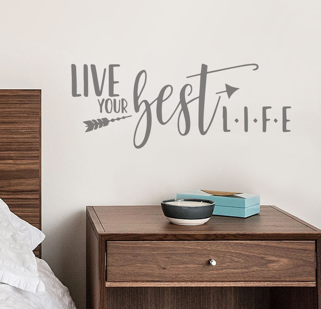 Live Your Best Life Wall Sticker