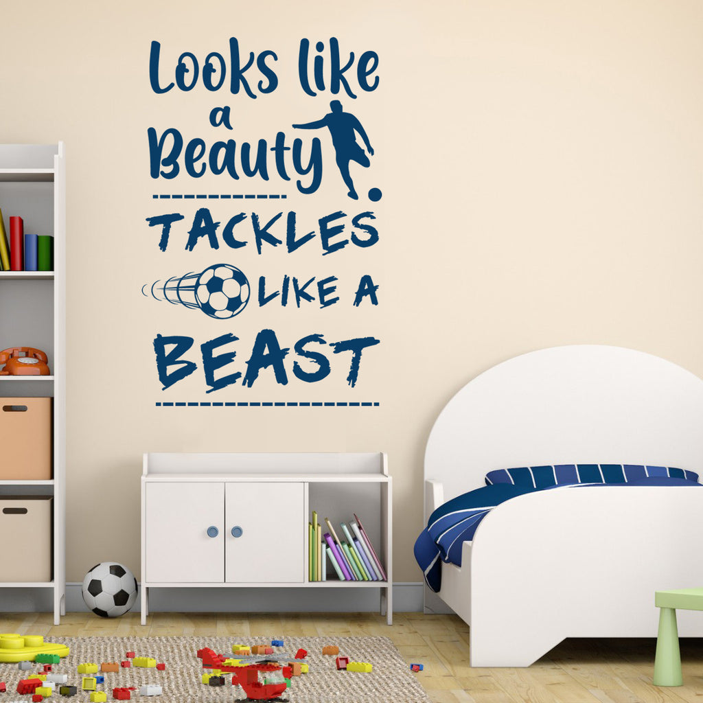 Looks Like A Beauty Tackles Like A Beast Wall Sticker