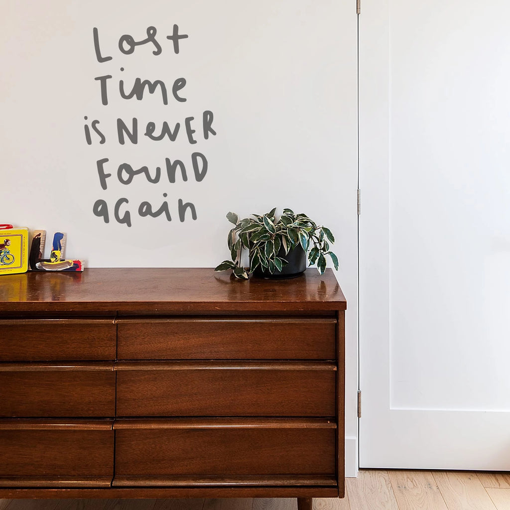 Lost Time is Never Found Again Wall Sticker