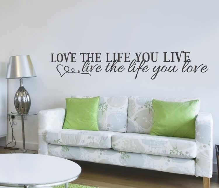Love The Life You Live Wall Sticker - Wall Chick