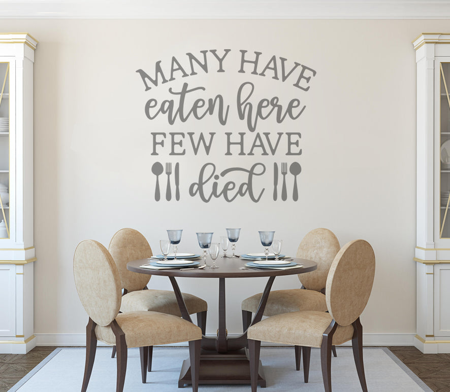 Many Have Eaten Here Wall Sticker