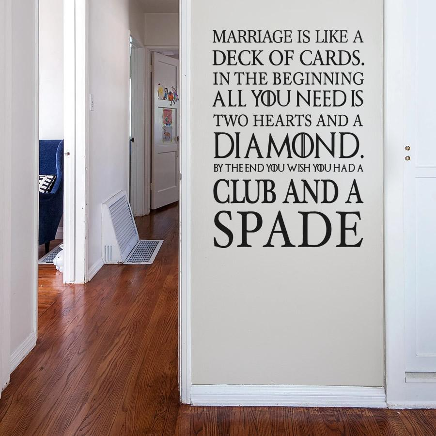 Marriage is Like a Deck of Cards Wall Sticker