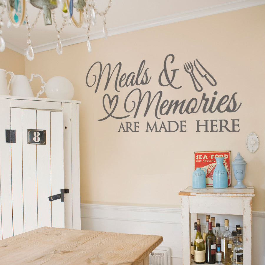 Meals & Memories are Made Here Wall Sticker