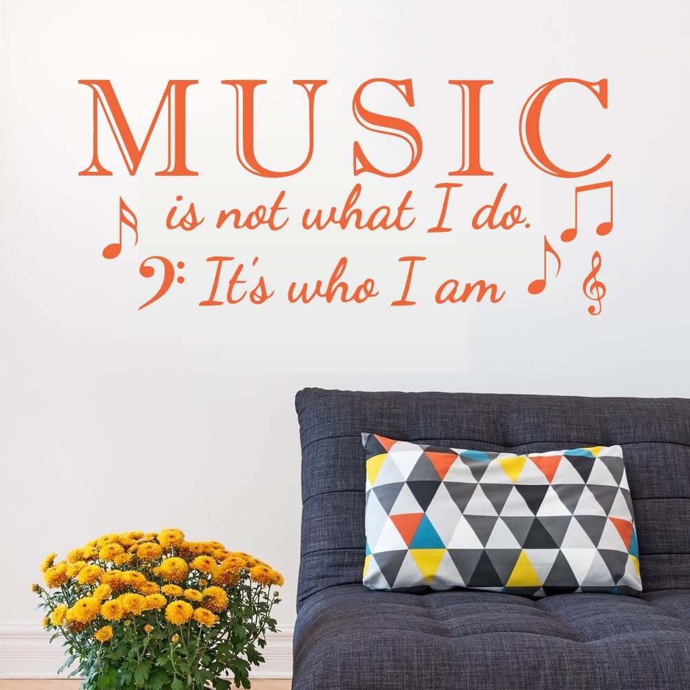 Music is Not What I Do Wall Sticker - Wall Chick