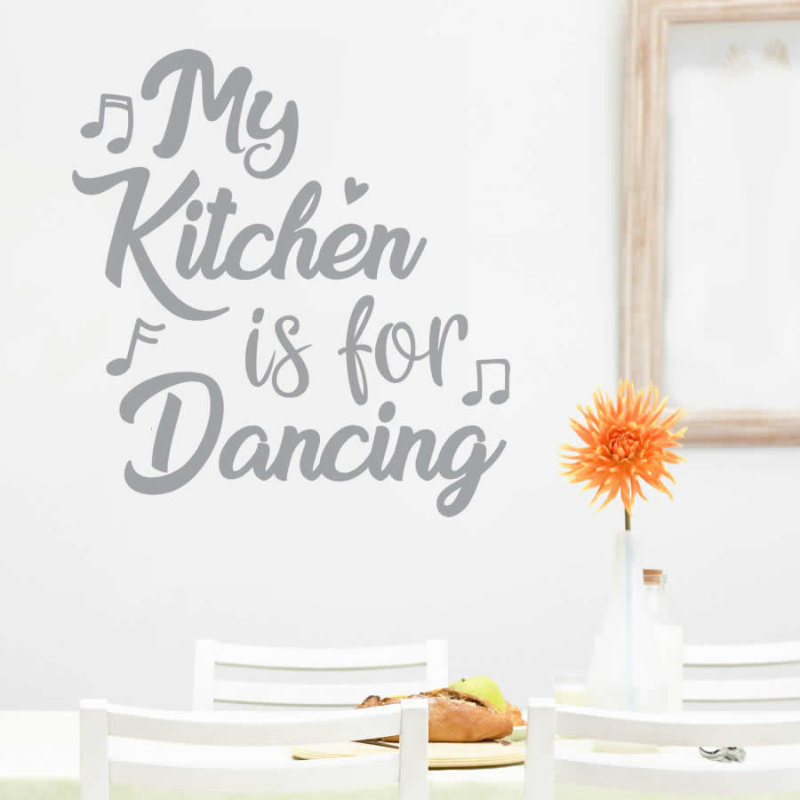 My Kitchen is For Dancing Wall Sticker