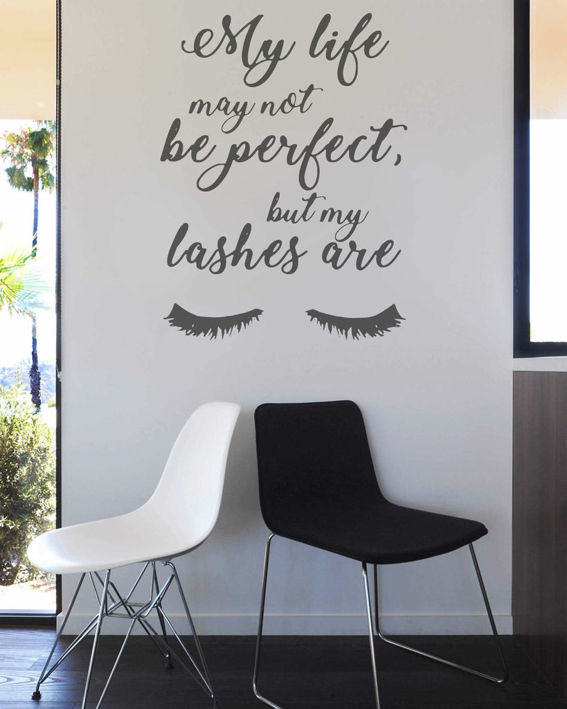 My Life May Not Be Perfect Lashes Wall Sticker