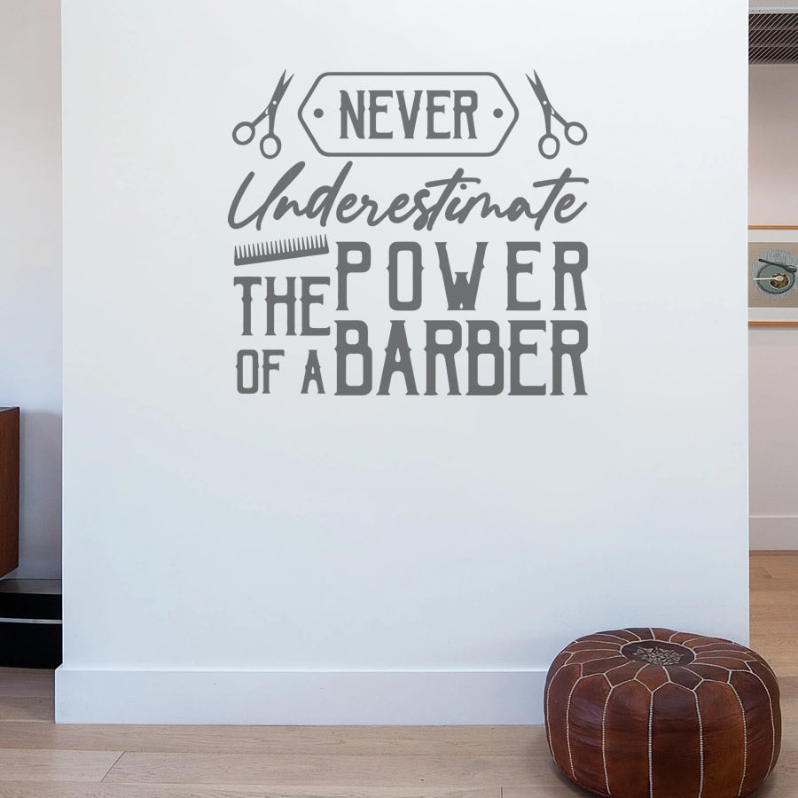 Never Underestimate the Power of a Barber Shop Wall Sticker