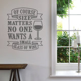 Of Course Size Matters Wall Sticker