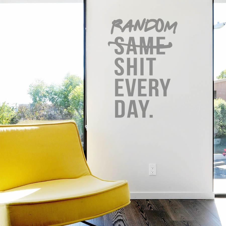 Random Shit Every Day Wall Sticker