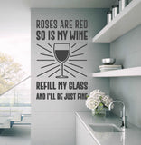 Roses Are Red So Is My Wine Wall Stickers