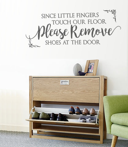 Since Little Fingers Touch Our Floor Wall Sticker