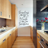 Sometimes You Just Have To Create Your Own Sunshine Wall Sticker
