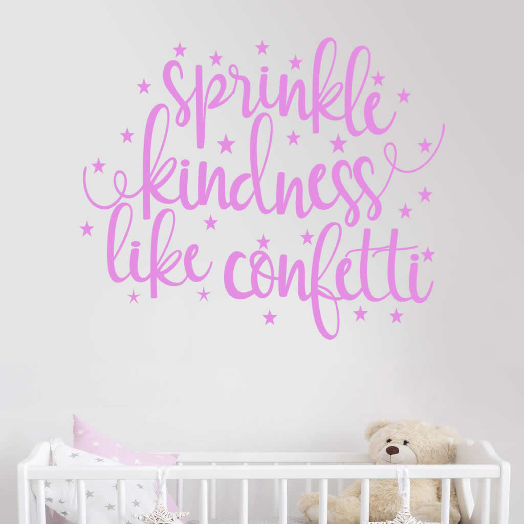 Sprinkle Kindness Like Confetti Wall Sticker