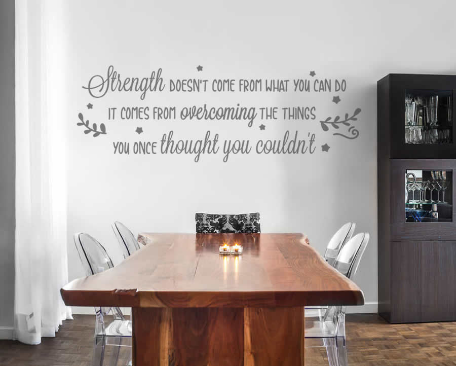 Strength Doesn't Come Wall Sticker
