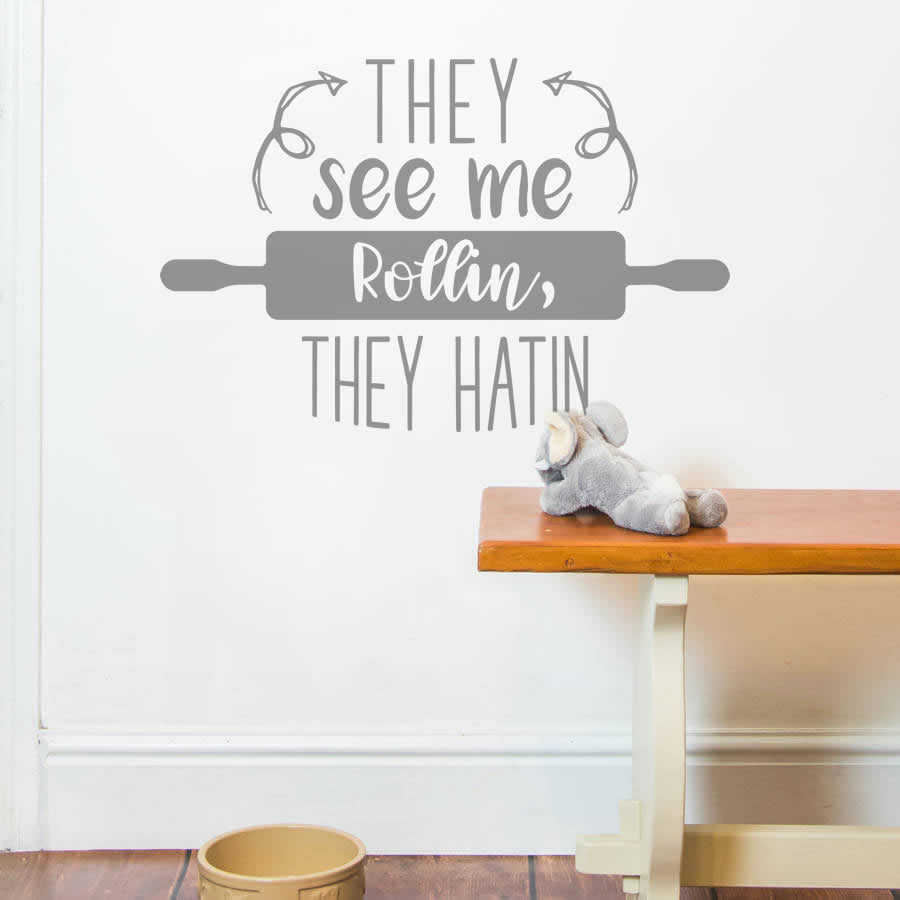 They See Me Rolling Wall Sticker