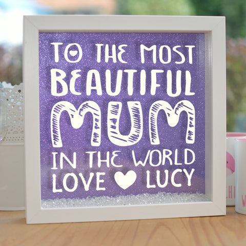 To The Most Beautiful Mum Glitter Frame