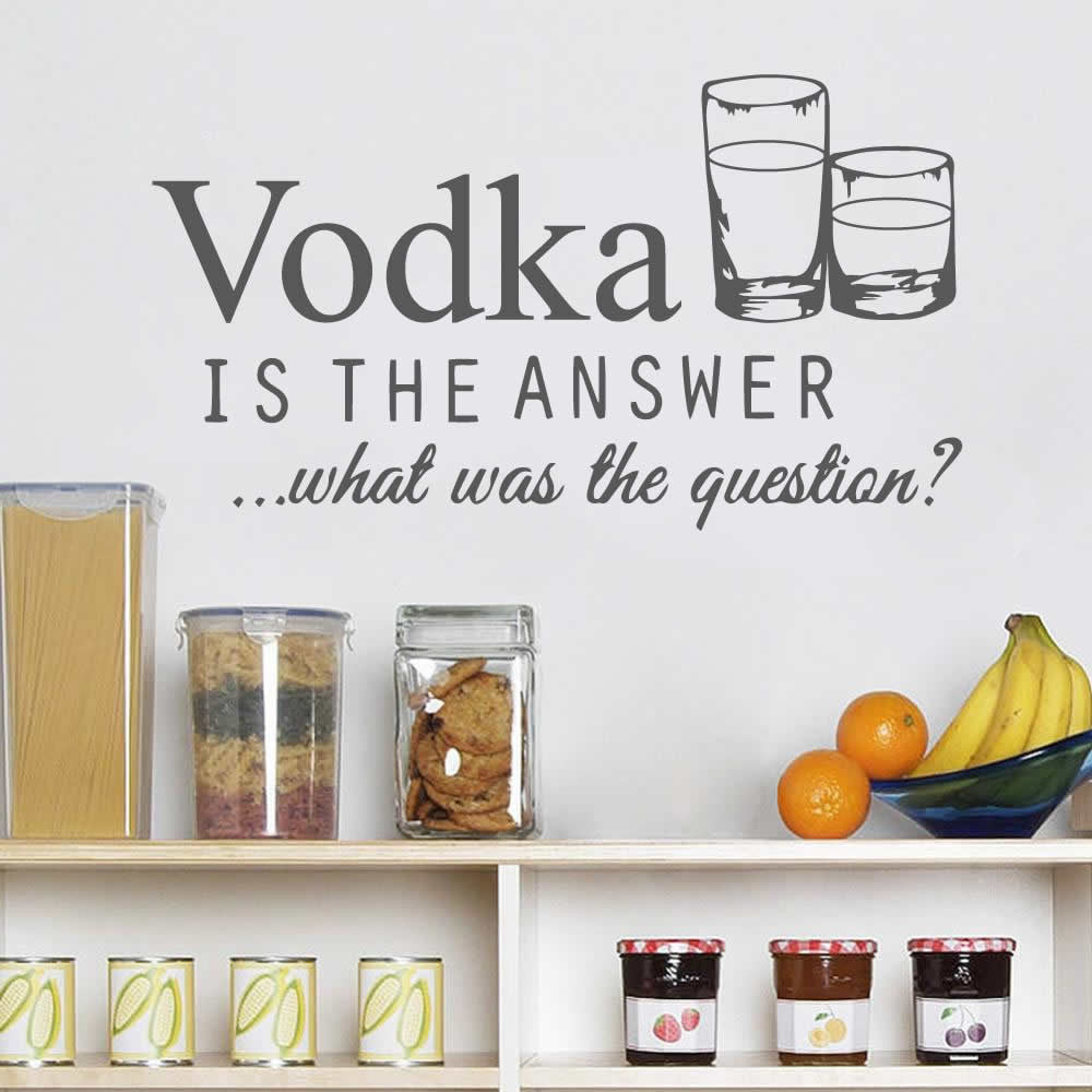 Vodka Is The Answer Wall Sticker