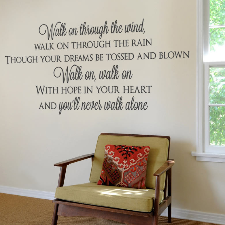 Youll never walk alone full wall sticker