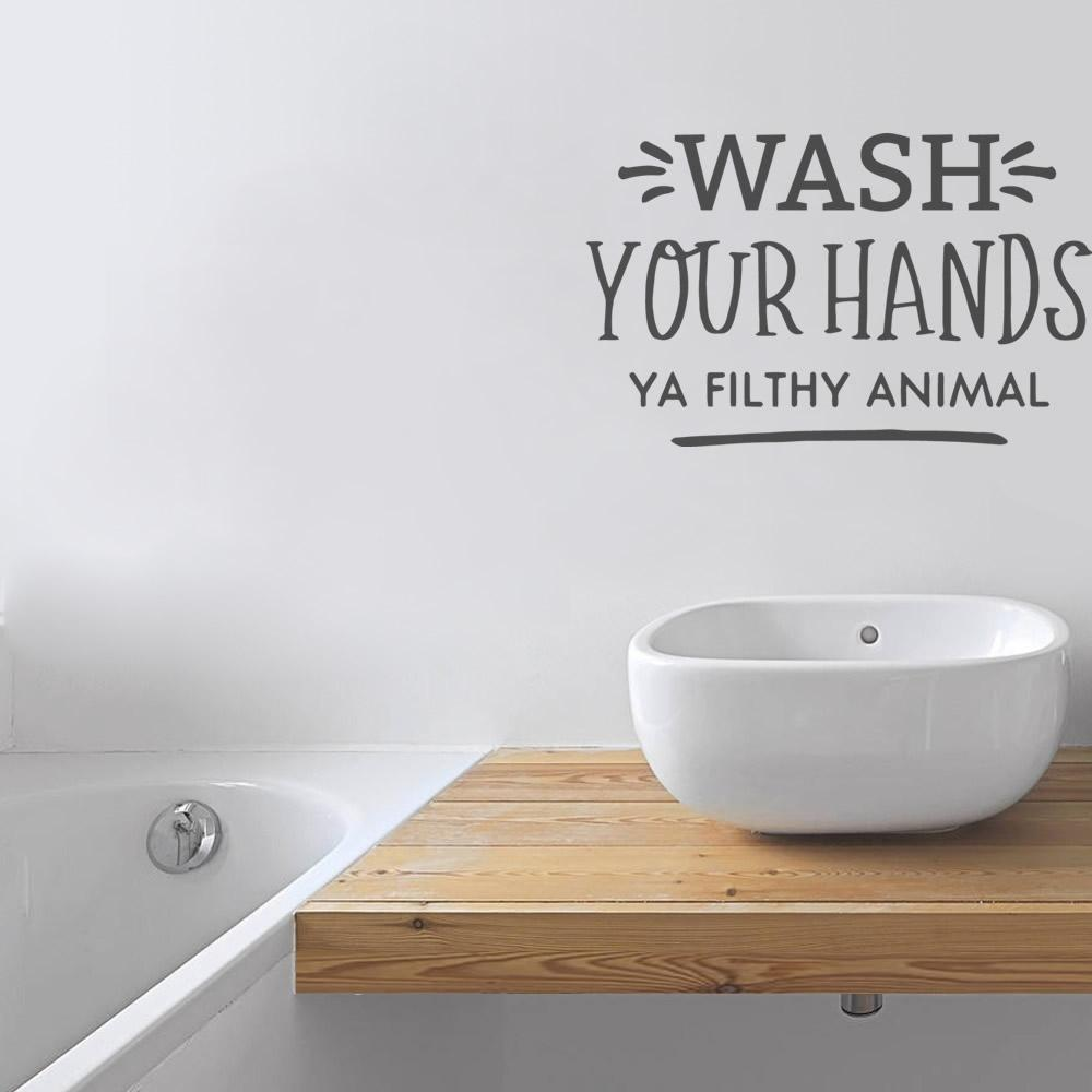 Wash Your Hands Ya Filthy Animal Wall Sticker