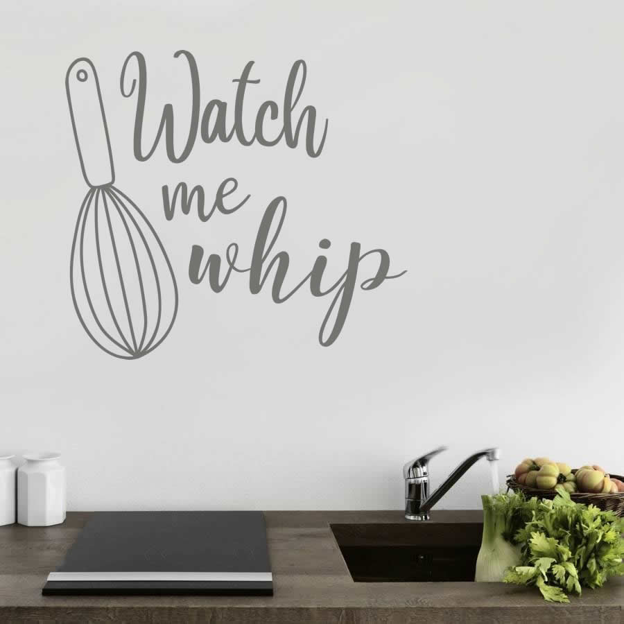 Watch Me Whip Kitchen Wall Sticker