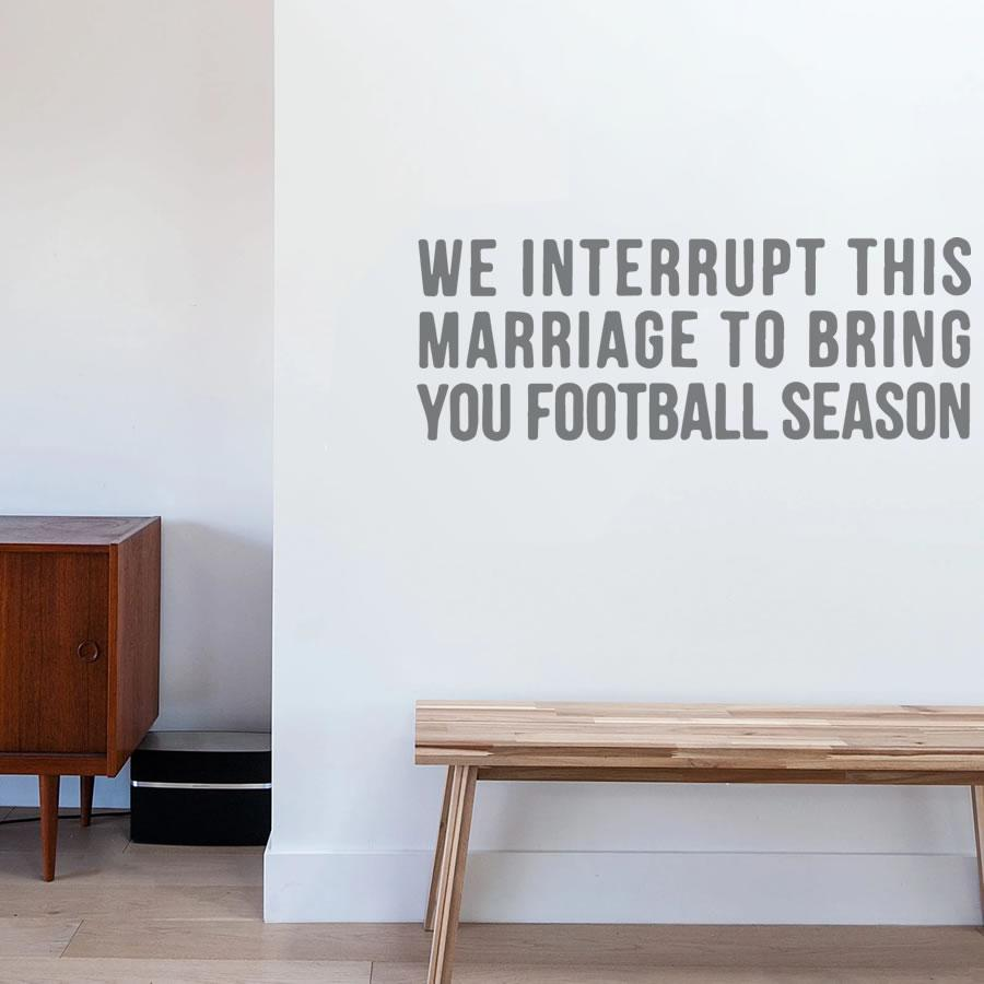 We Interrupt This Marriage Wall Sticker