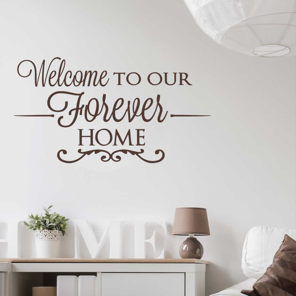 Welcome to Our Forever Home Wall Sticker