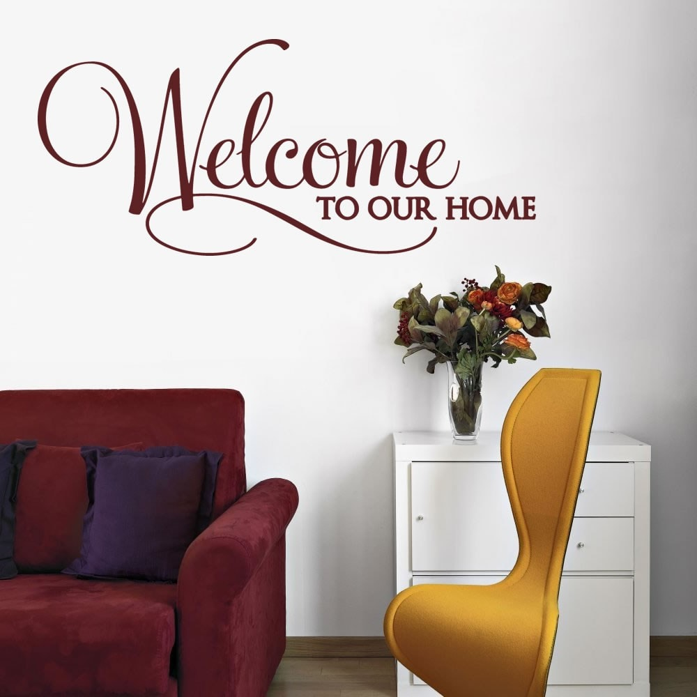 Welcome To Our Home Wall Sticker - Wall Chick