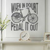 When in Doubt, Pedal it Out Wall Sticker