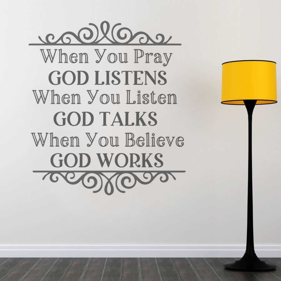 When You Pray God Listens Wall Sticker