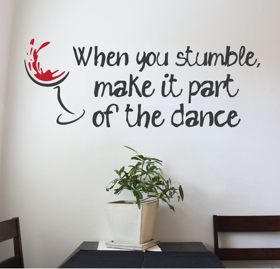 When You Stumble Wall Sticker - Wall Chick