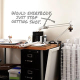 Would Everyone Just Stop Getting Shot Wall Sticker