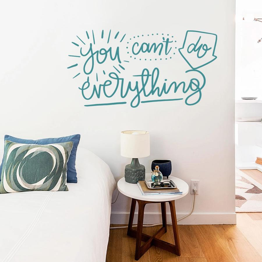You Can't Do Everything Wall Sticker