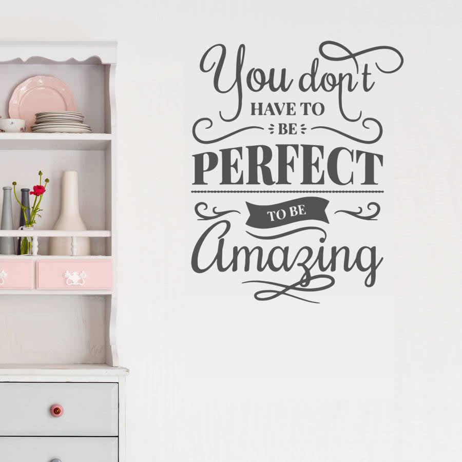 You Don't Have To Be Perfect Wall Sticker