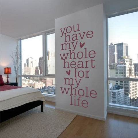 You Have My Whole Heart Wall Sticker - Wall Chick