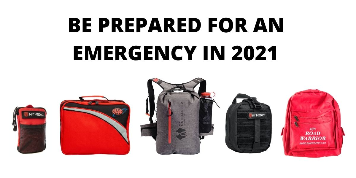 Top 5 reasons why you should have an emergency kit in 2021