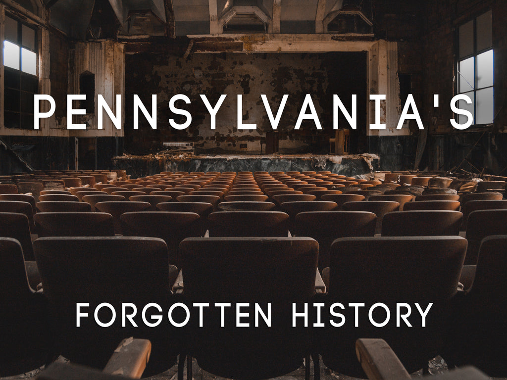 Pennsylvania's Forgotten History - BACKORDER 2ND EDITION
