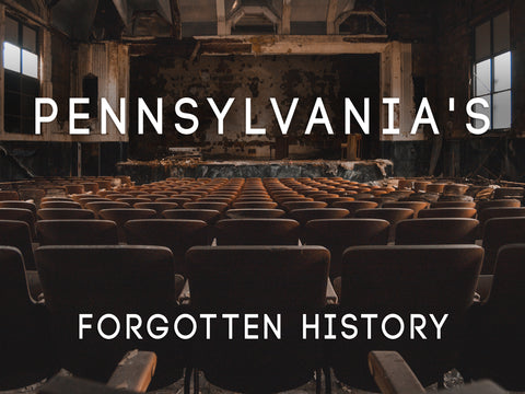 Pennsylvania's Forgotten History 2ND PRINT RUN PRE-ORDER