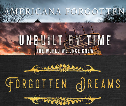 Americana Forgotten - Unbuilt By Time - Forgotten Dreams e-books