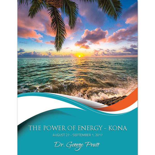 Power of Energy 5-Day Event in Kona, Hawaii - $200 discount until June 15, 2017 Reg. Price $2695