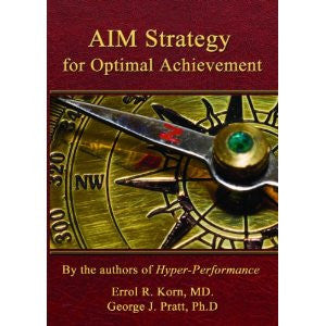 AIM Strategy for Optimal Achievement