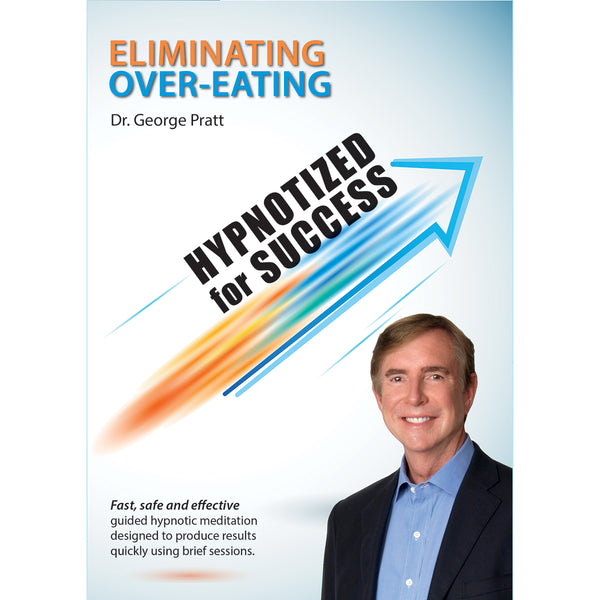 Hypnotized for Success: Eliminate Over-Eating