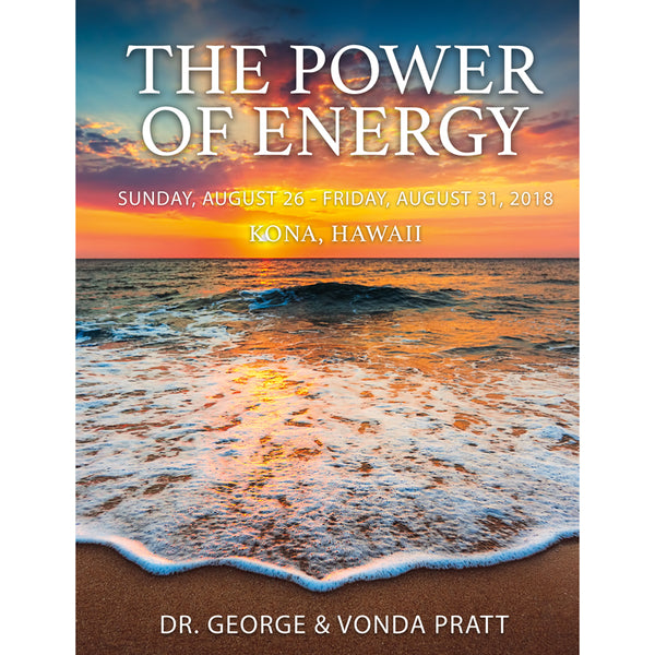 Power of Energy Event with Dr. Pratt in Kona, Hawaii