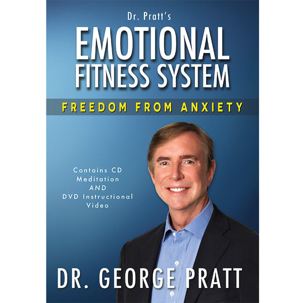 Emotional Fitness System: Freedom from Anxiety