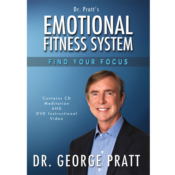 Emotional Fitness System: Find Your Focus