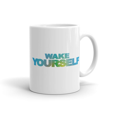 """Wake Yourself"" Double Image Mug"