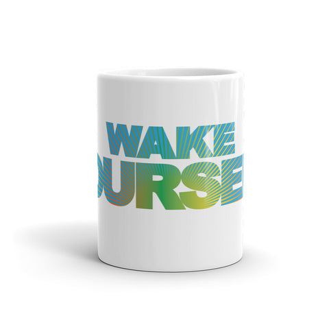 """Wake Yourself"" Mug"