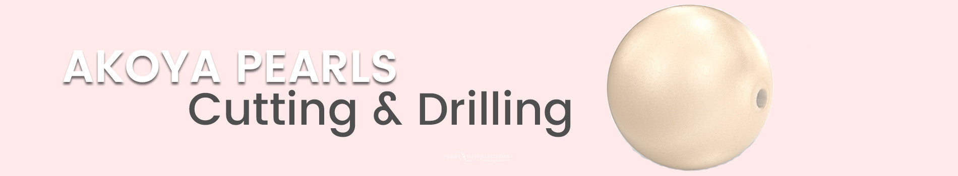Akoya Pearl Cutting and Drilling