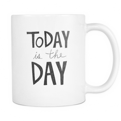 Mugs_Today is The Day