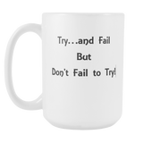 Mugs_Dont Fail to Try!